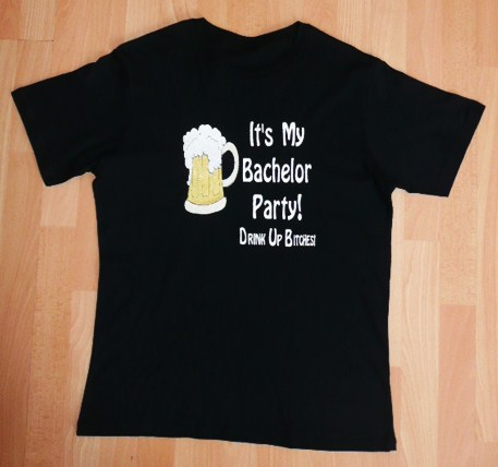 &quot-its'-my-bachelor-party-drink-up-bitches-&quot--t-shirt-