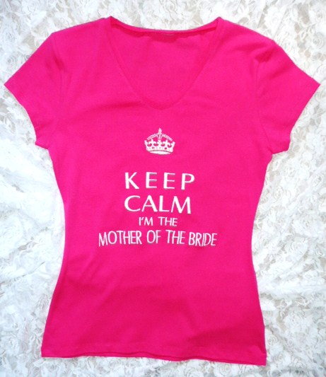 &quotkeep-calm-i'm-the-mother-of-the-bride&quot--t-shirt-